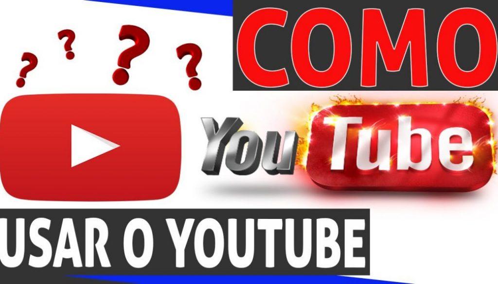 Como usar o youtube.