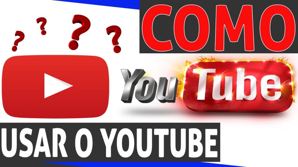 Como usar o youtube?