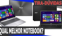 Qual notebook escolher? Qual a melhor marca?