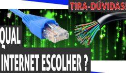 Qual internet escolher