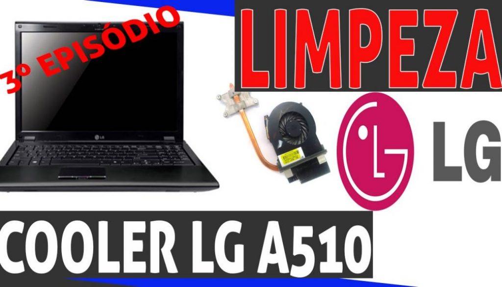 Como limpar o cooler do LG A510