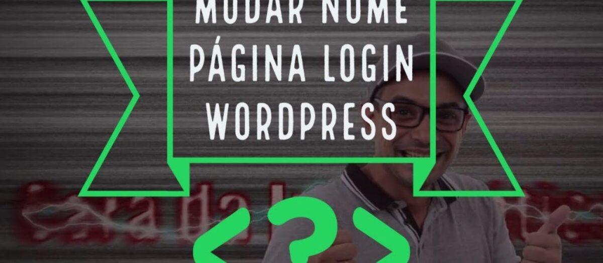 Como alterar a página de Login do WordPress
