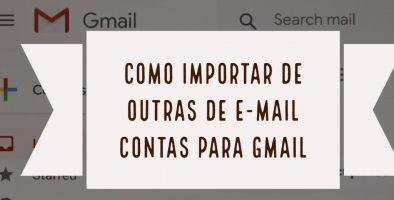 Como receber outras contas pelo Gmail