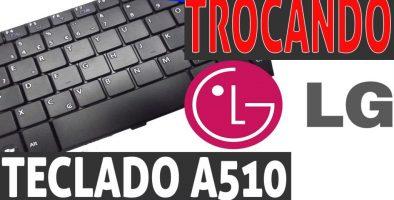 Como trocar o teclado do LG A510 #01