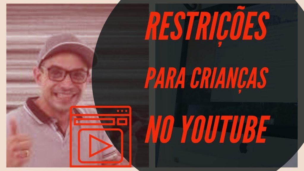 restrições para crianças no youtube