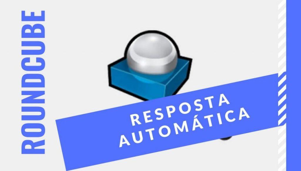 roundcube resposta automática