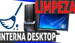 limpeza interna desktop