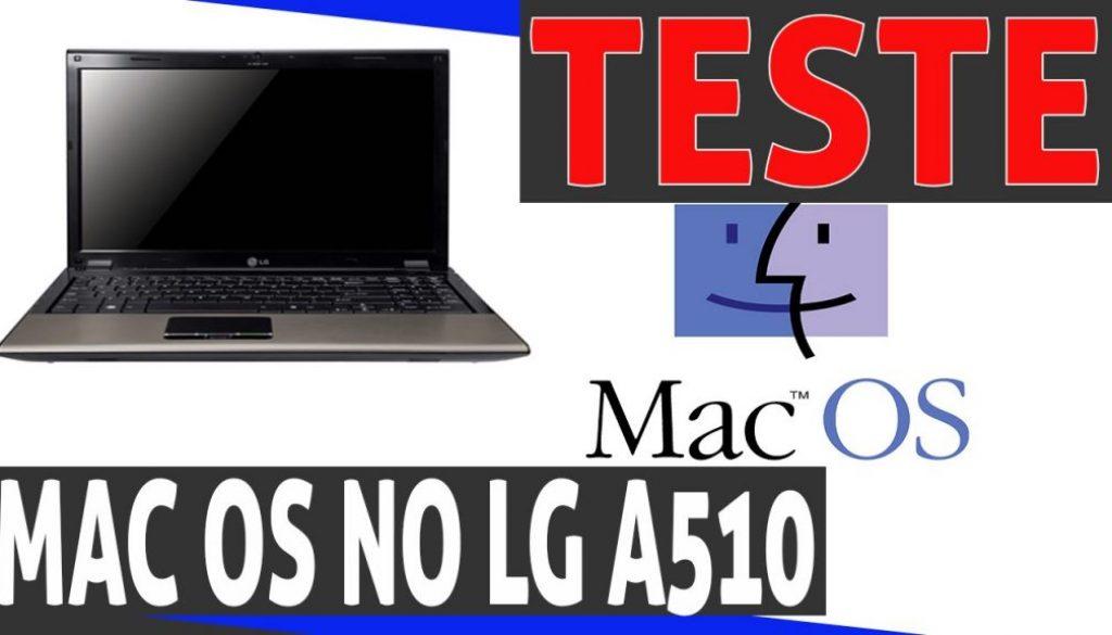 Teste MacOS em notebook Lg – Hackintosh