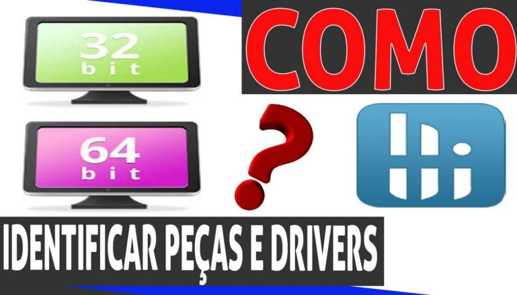 como identificar peças e drivers
