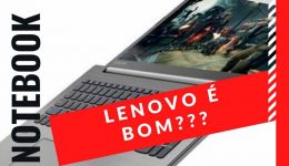 notebook lenovo é bom???