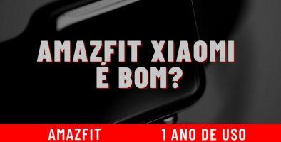 Relógio Xiaomi é bom? Smartwatch AMAZFIT