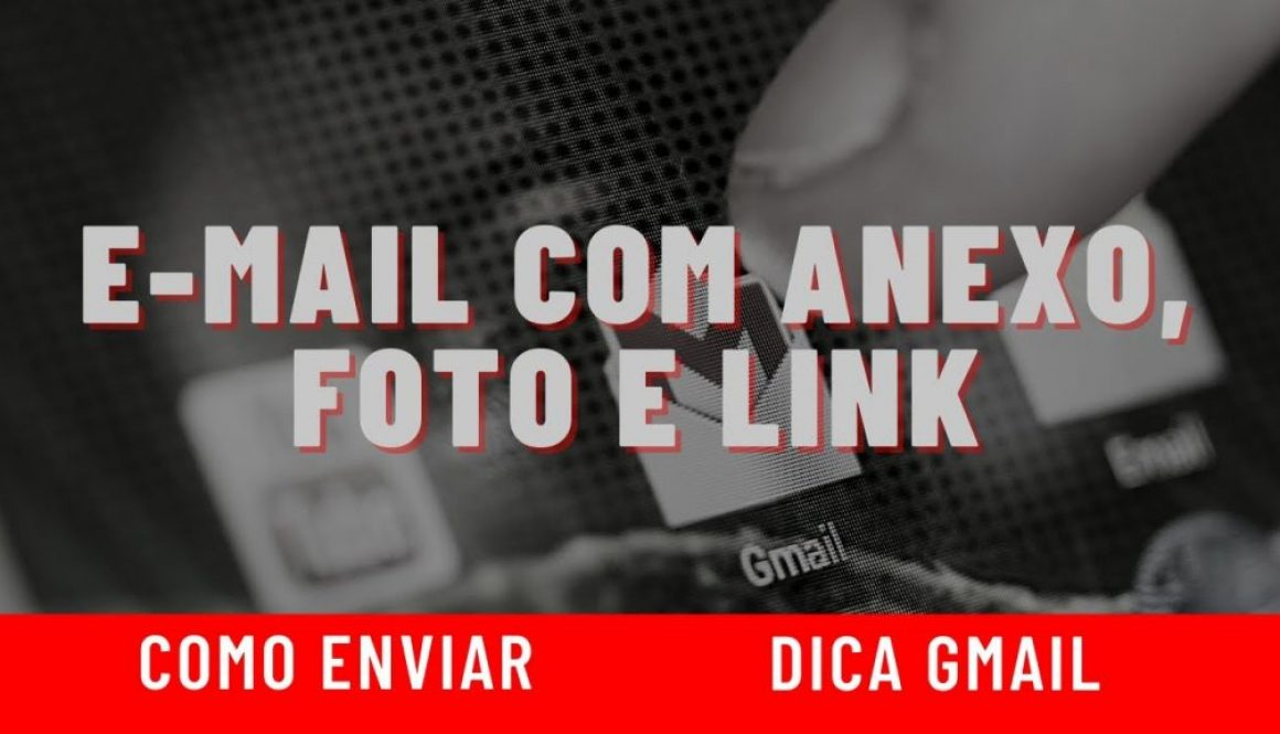 Como enviar um e-mail com anexo, foto e link pelo gmail
